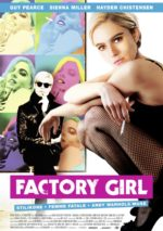 Filmposter Factory Girl