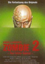 Filmposter Zombie 2 - Das letzte Kapitel