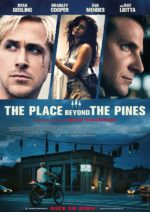 Filmposter The Place Beyond the Pines